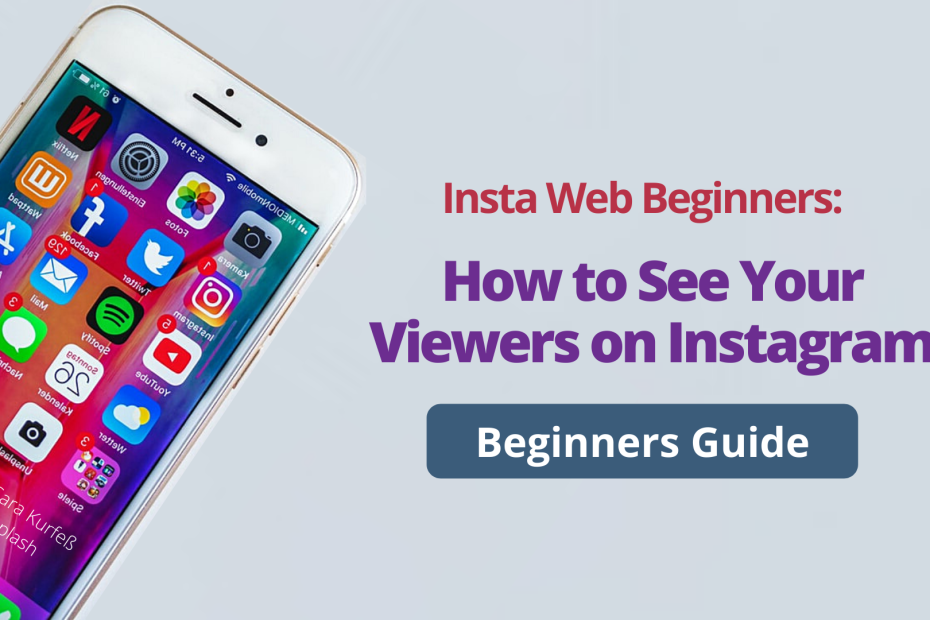 Why Check Instagram Profile Viewers?