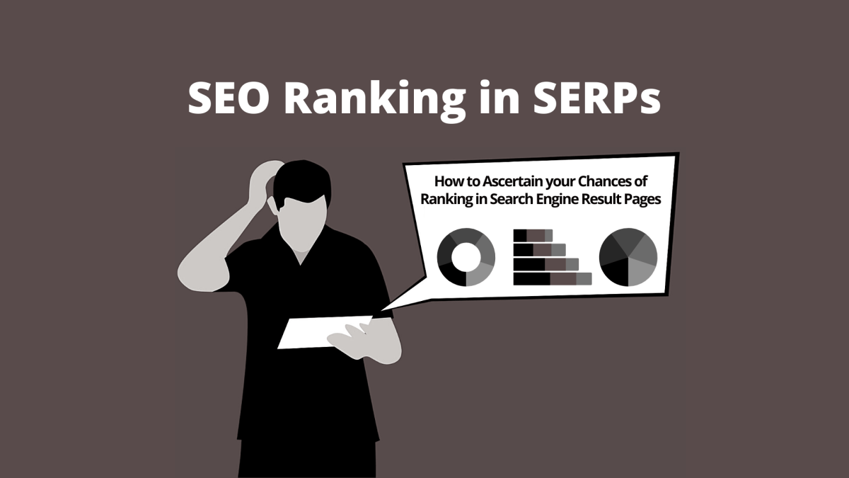 How SEO Ranking in SERPs is Done