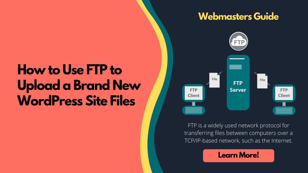 How to Use FTP to Upload WordPress Files
