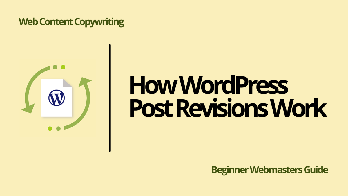 How WordPress Post Revisions Work