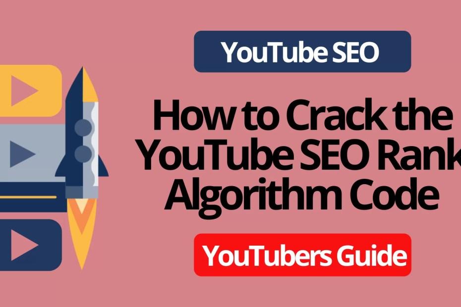 What Is YouTube SEO Rank Algorithm?