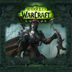 Soundtrack Monday: World of Warcraft Legion