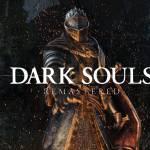 Dark Souls: Segunda Run. Go!