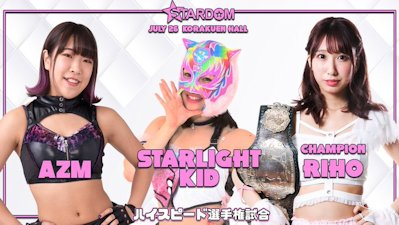 Riho vs. AZM vs. Starlight Kid