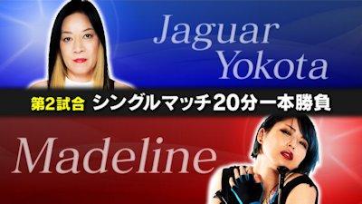 Jaguar Yokota vs. Madeline