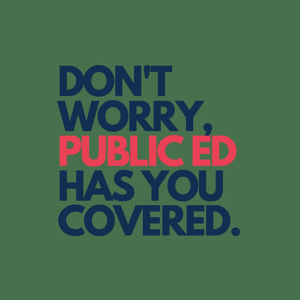 Don't Worry, Public Ed