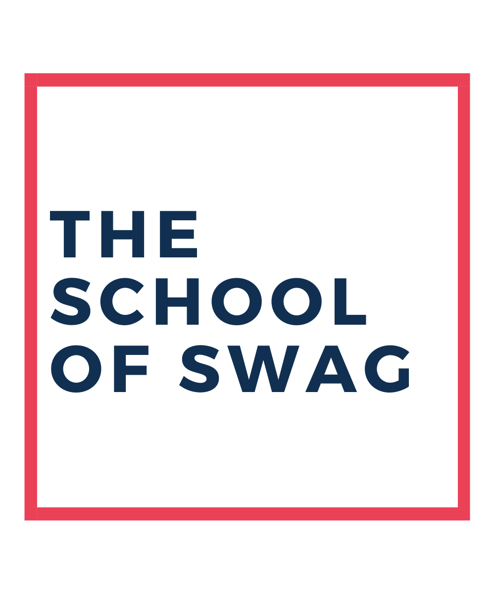 The School of Swag