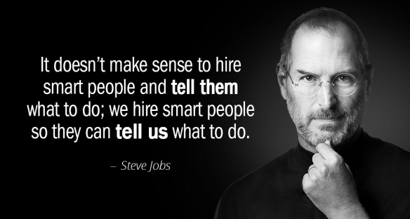Steve Jobs hiring smart people quote