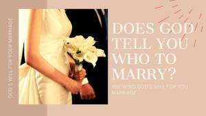 Read more about the article DOES GOD TELL YOU WHO TO MARRY IN A DREAM?