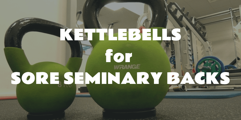 Kettlebell Swings: Back Balm for the Sedentary [Seminarian]