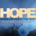 New Series Starts This Saturday @ Revolution: Hope When Life Hurts the Most