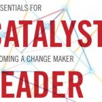 Book Notes   The Catalyst Leader