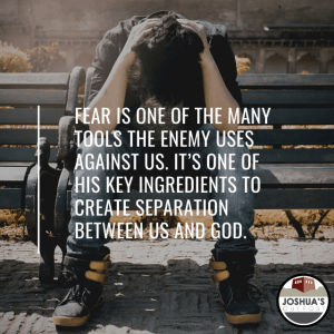 Overcoming Our Fear