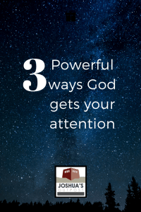 God Gets Your Attention