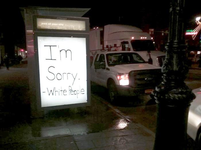 I'm Sorry -- White People