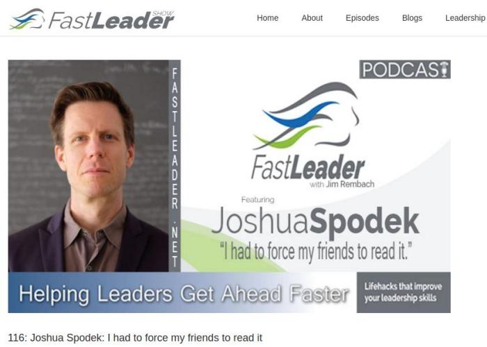 The Fast Leader Joshua Spodek interview by Jim Rembach