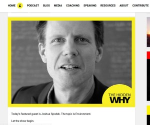 The Hidden Why podcast with Leigh Martinuzzi and Joshua Spodek on the Environment