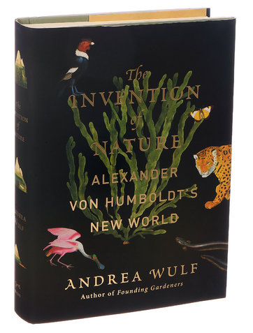 Andrea Wulf's the Invention of Nature