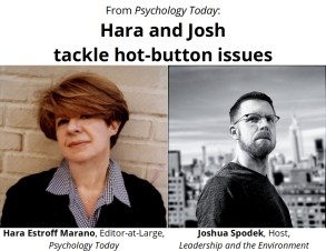 Hara Estroff Marano and Joshua Spodek at Psychology Today