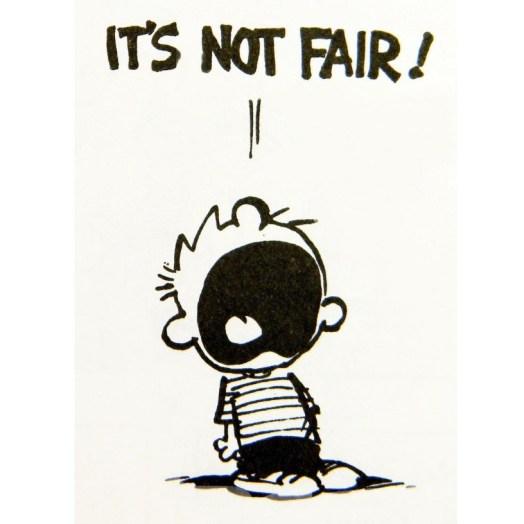 Calvin it's not fair