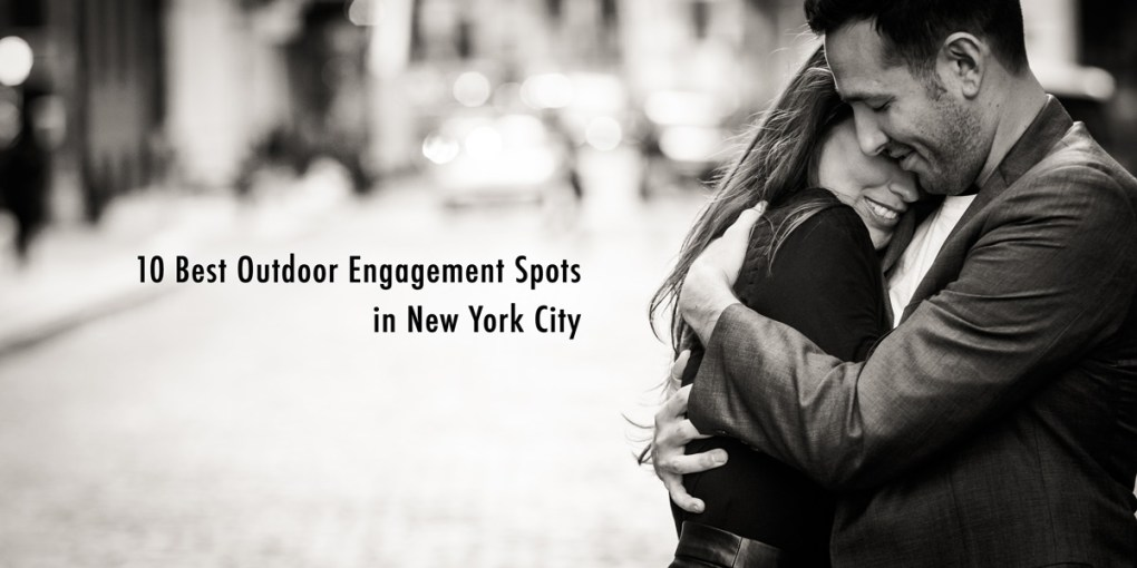 Best Outdoor Engagement Photography Spots in New York City.