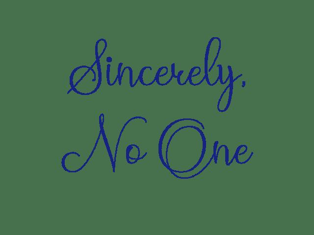 sincerely, sincerity