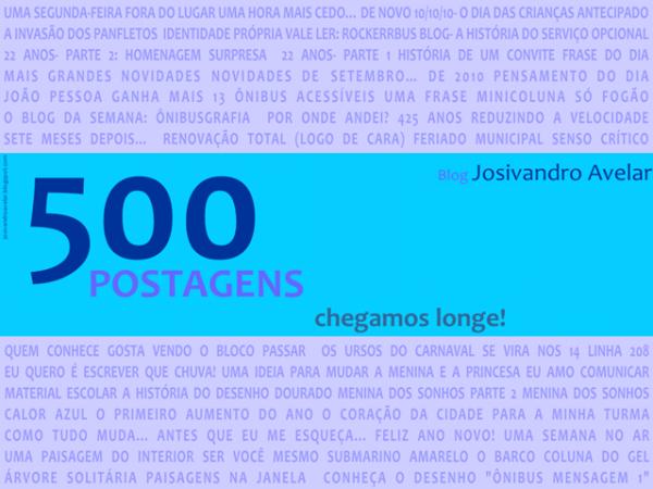 500 postagens- chegamos longe!