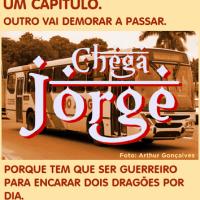 CHEGA JORGE