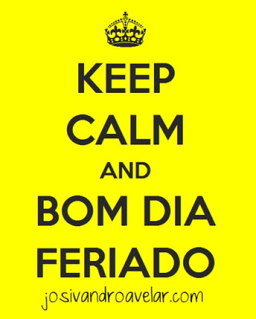 keep calm feriado
