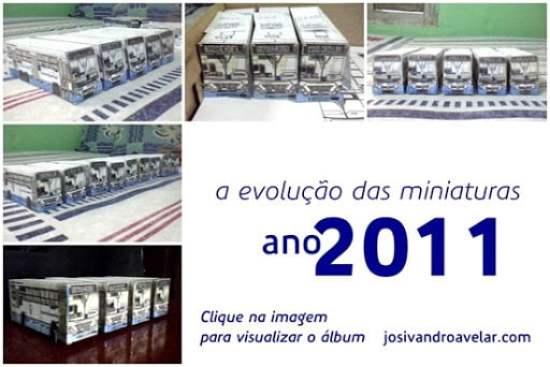 a evolução das miniaturas- ano 2011