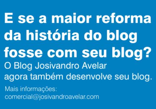 E se a maior reforma da história do blog fosse com seu blog?