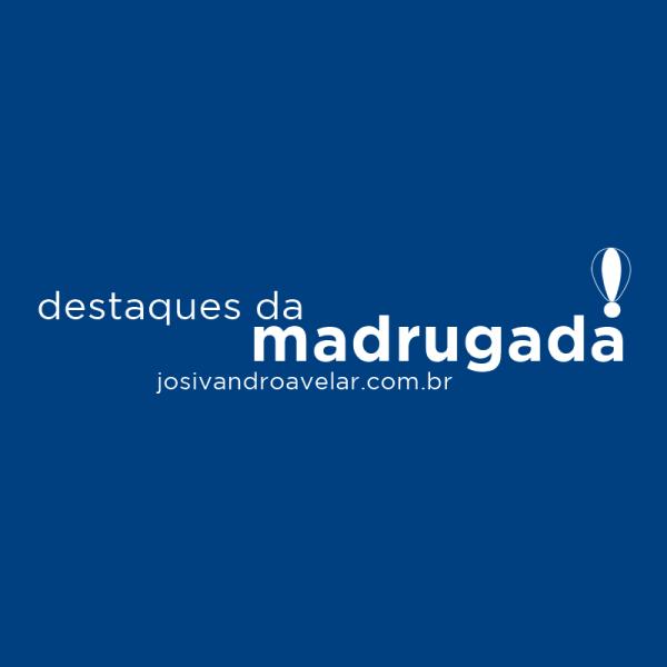 DESTAQUES DA MADRUGADA- ESPECIAL BANHO DE CUIA