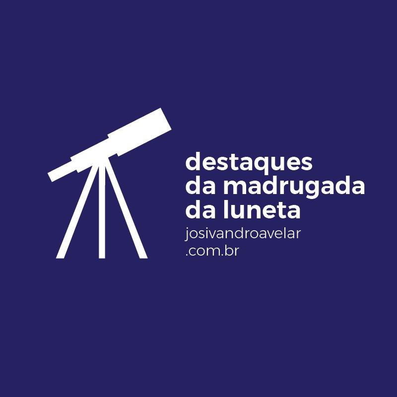 OS PRIMEIROS DESTAQUES DA MADRUGADA DE 2018