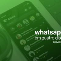 WhatsApp em quatro dispositivos?! Será possível!
