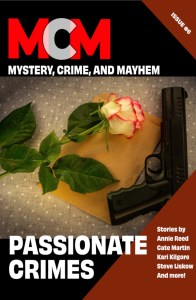 The exciting new issue of Mystery, Crime, and Mayhem is full of passionate crimes, including my art heist story. #crimes #mystery #heist