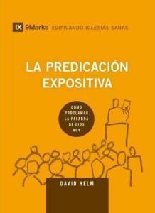 La Predicación Expositiva | Reseña Breve