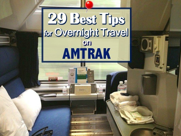 Best 29 Best Tips For Taking An Amtrak Overnight Train Cruise With Pictures