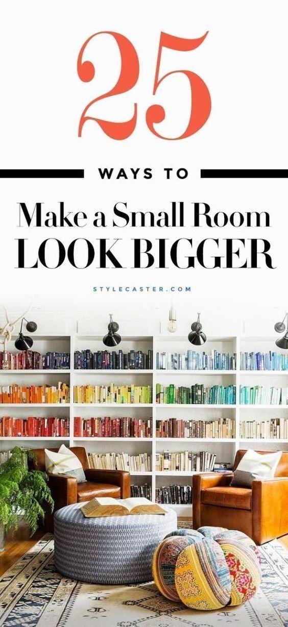 Best How To Make A Small Room Look Bigger 25 Tips That Work With Pictures