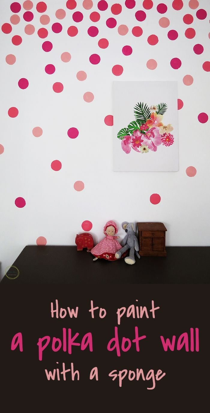 Best How To Paint Polka Dots With A Sponge Diy Decor With Pictures