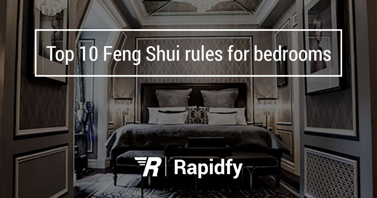 Best Top 10 Feng Shui Rules For Bedroom With Pictures
