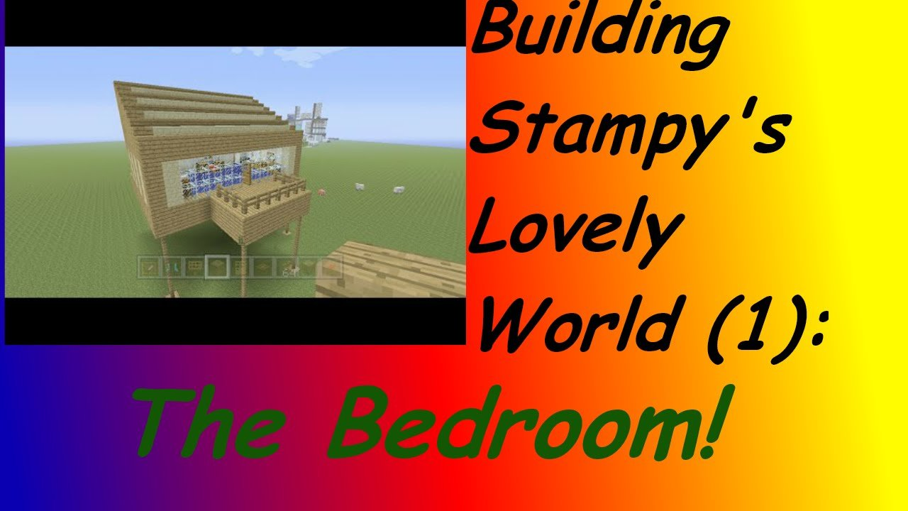Best Building Stampy S Lovely World 1 Stampy S Bedroom With Pictures