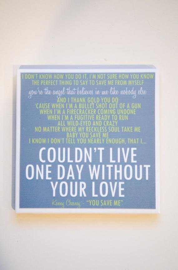 Best Kenny Chesney You Save Me Lyric Art Coaster With Pictures