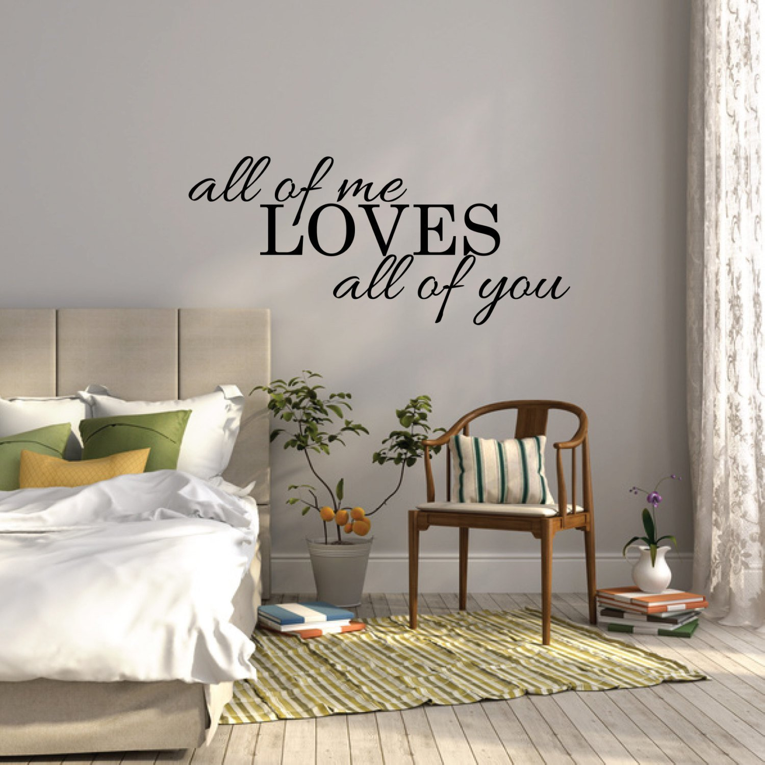 Best All Of Me Loves All Of You Wall Sticker Bedroom Wall Decal With Pictures