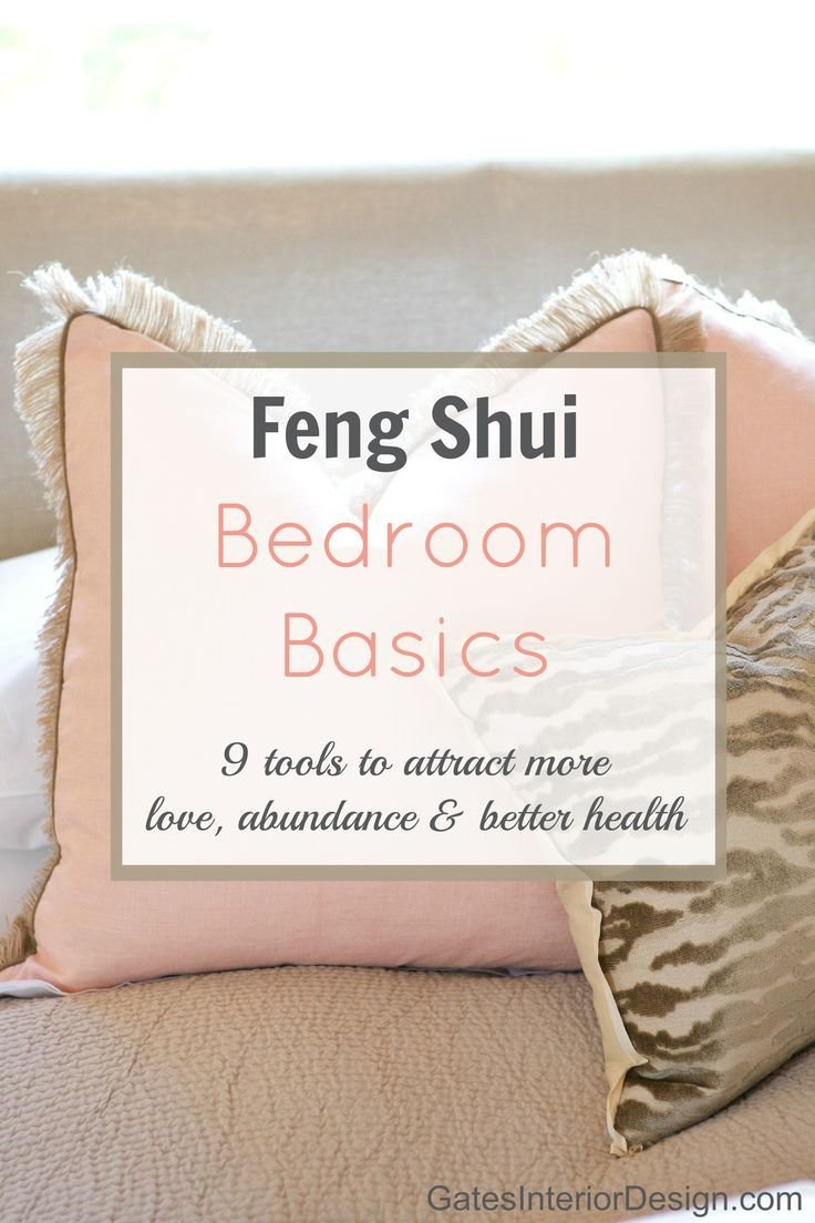 Best Feng Shui Bedroom Basics Gives You Tips On How To Attract With Pictures