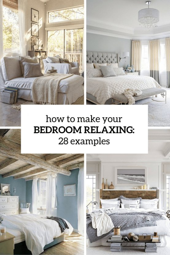 Best How To Make Your Bedroom Relaxing 7 Ideas And 28 Examples Digsdigs With Pictures