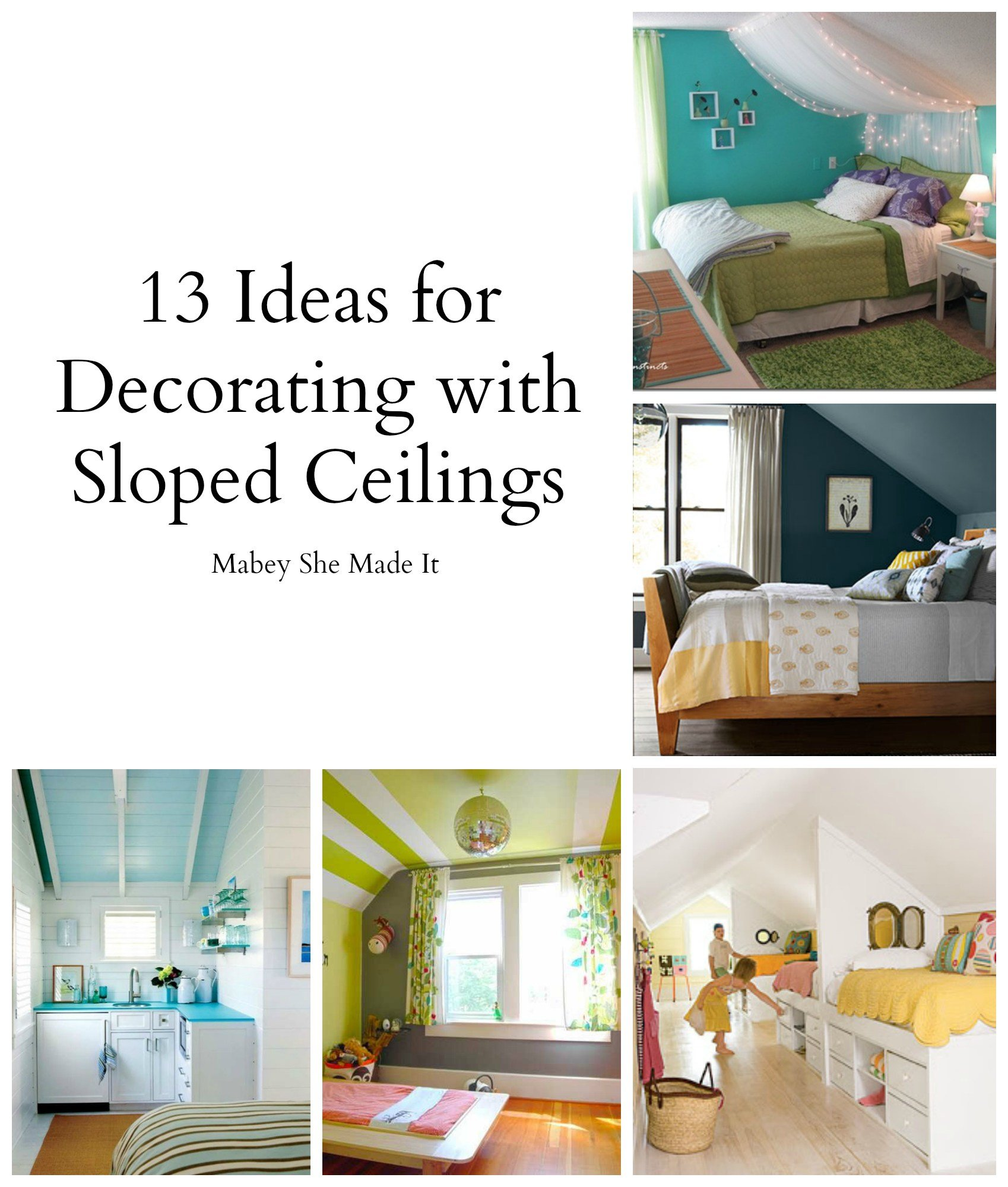 Best 17 Sloped Ceiling Bedroom Design Ideas • Mabey She Made It With Pictures