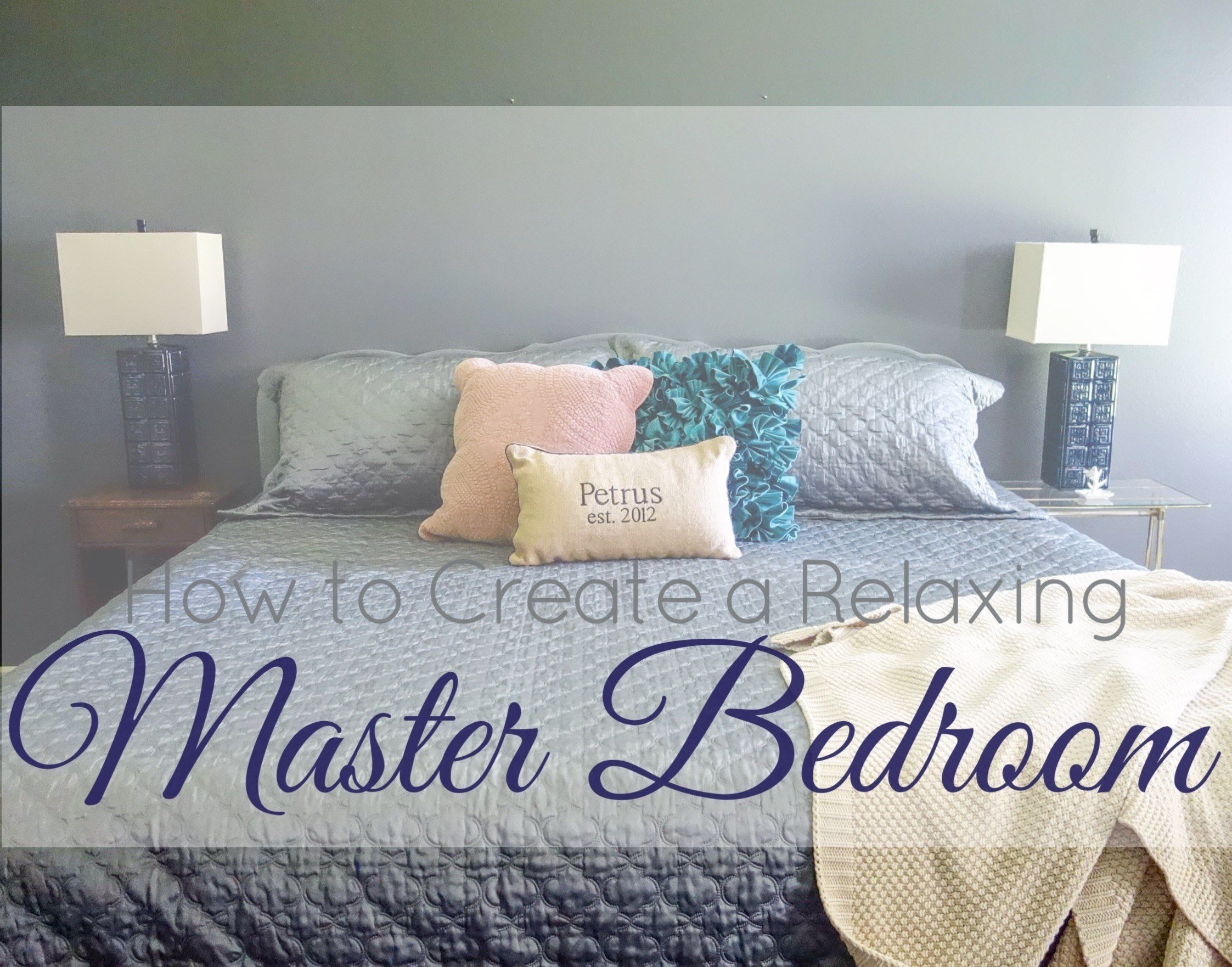 Best How To Create A Relaxing Master Bedroom My Neck Of The Woods With Pictures