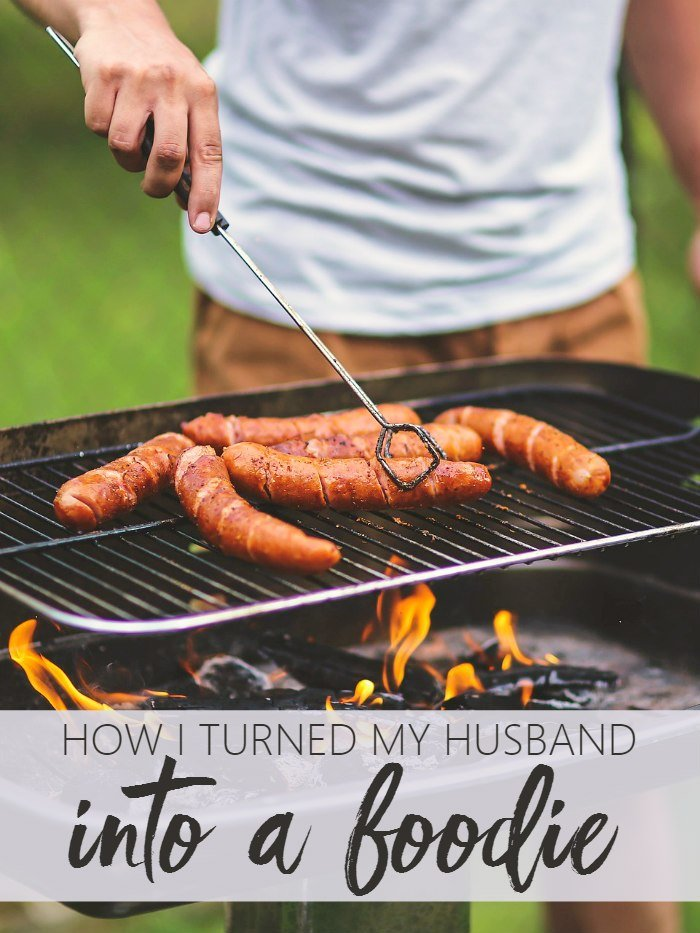 Best How I Turned My Husband Into A Foodie Living La Vida Holoka With Pictures