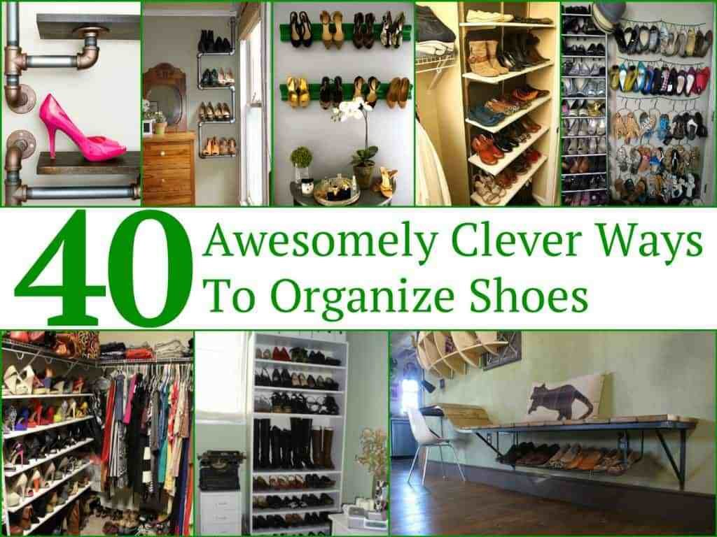 Best 40 Awesomely Clever Ways To Organize Shoes With Pictures