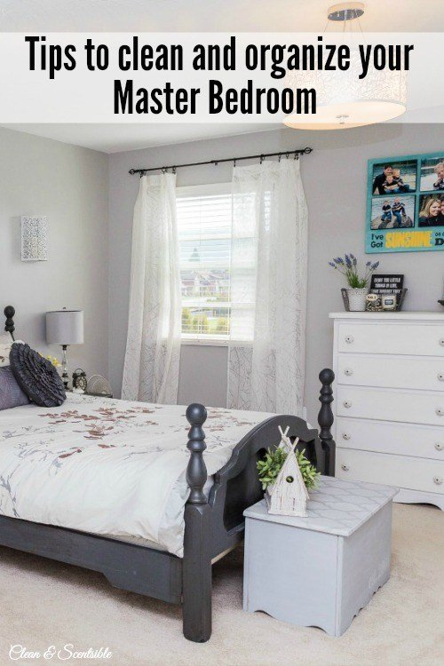 Best How To Organize Your Master Bedroom Clean And Scentsible With Pictures